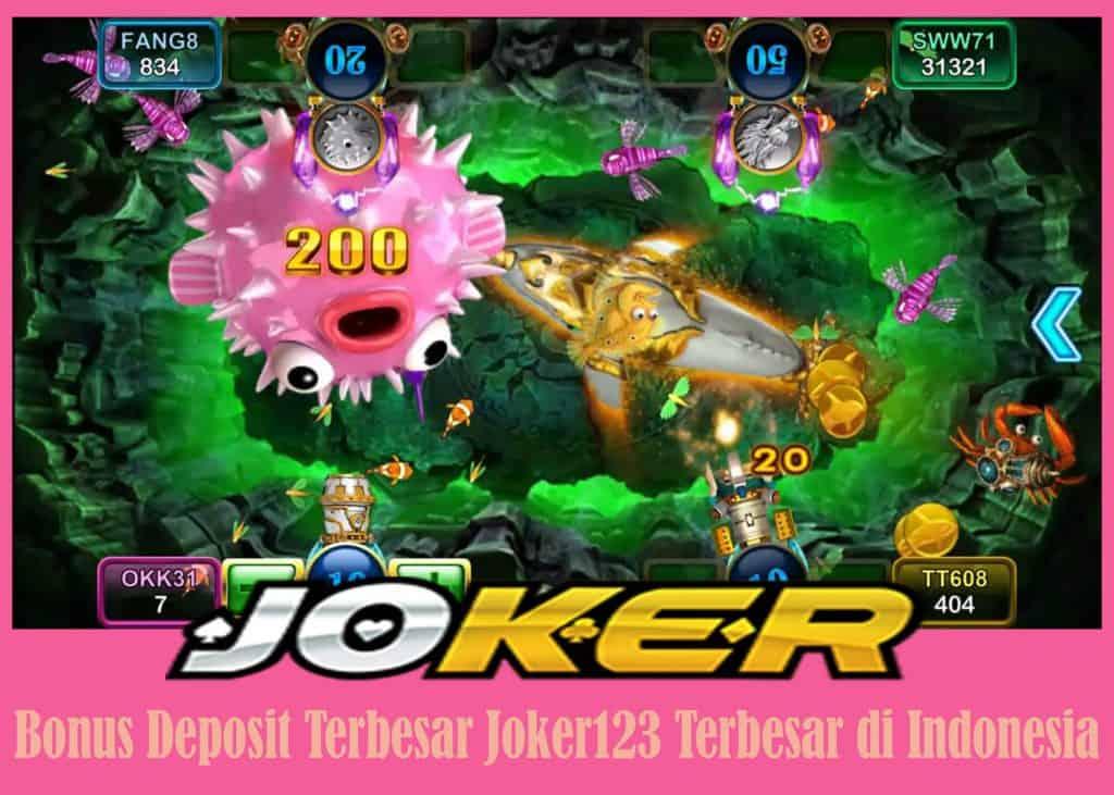 Bonus Deposit Terbesar Joker123 Terbesar di Indonesia