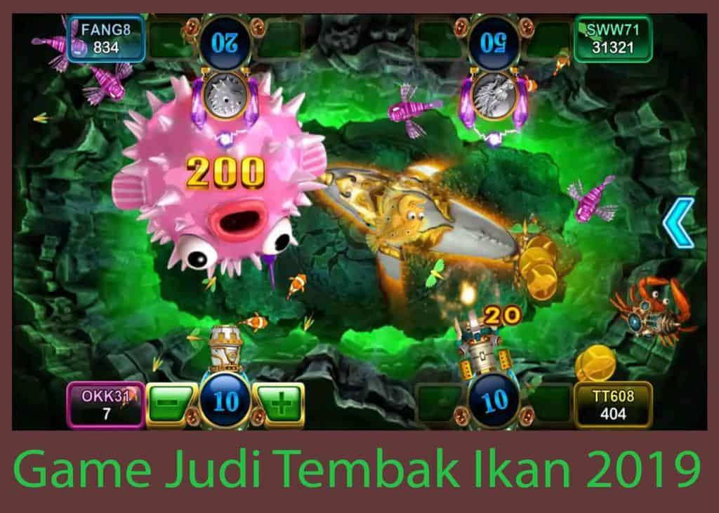 Game Judi Tembak Ikan 2019