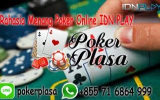 Rahasia Menang Poker Online IDN PLAY